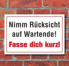 """Schild """"Rücksicht auf Wartende"""", 3 mm..."""