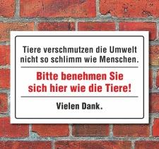 """Schild """"Tiere verschmutzen die Umwelt nicht"""", 3..."""