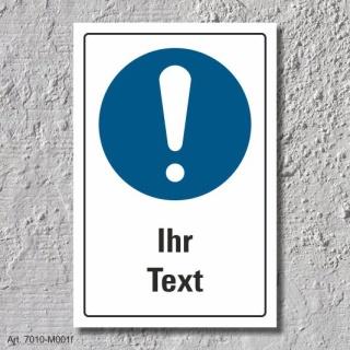 """Schild """"Allgemeines Gebotszeichen, Ihr Text"""", DIN ISO 7010, 3 mm Alu-Verbund"""