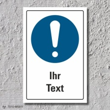 """Schild """"Allgemeines Gebotszeichen, Ihr Text"""",..."""