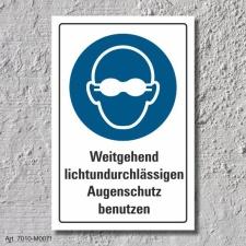 """Schild """"Lichtundurchlässiger Augenschutz"""",..."""