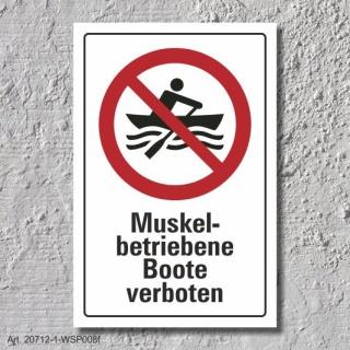 """Verbotsschild """"Muskelbetriebene Boote verboten"""", DIN ISO 20712, 3 mm Alu-Verbund"""
