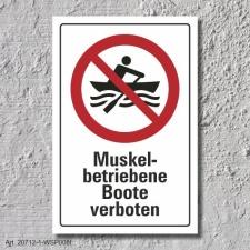 """Verbotsschild """"Muskelbetriebene Boote..."""