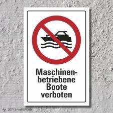 """Verbotsschild """"Maschinenbetriebene Boote..."""