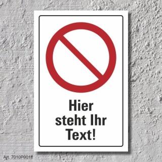 """Verbotsschild """"Ihr Text"""", DIN ISO 7010, 3 mm Alu-Verbund"""