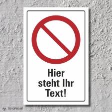 """Verbotsschild """"Ihr Text"""", DIN ISO 7010, 3 mm..."""