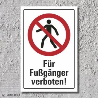"""Verbotsschild """"Fußgänger verboten"""", DIN ISO 7010, 3 mm Alu-Verbund"""