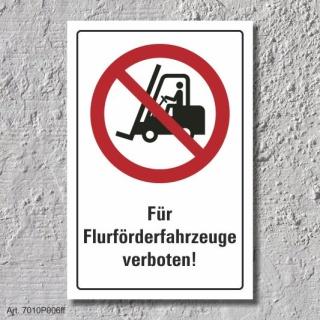"""Verbotsschild """"Flurförderfahrzeuge verboten"""", DIN ISO 7010, 3 mm Alu-Verbund"""
