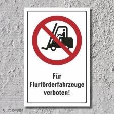 """Verbotsschild """"Flurförderfahrzeuge..."""