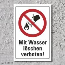 """Verbotsschild """"Wasser löschen verboten"""",..."""