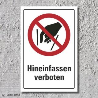"""Verbotsschild """"Hineinfassen verboten"""", DIN ISO 7010, 3 mm Alu-Verbund"""