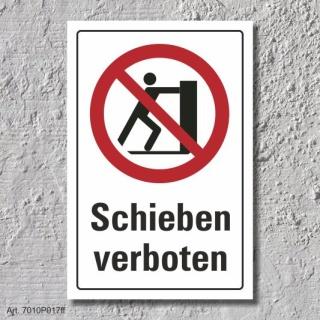 """Verbotsschild """"Schieben verboten"""", DIN ISO 7010, 3 mm Alu-Verbund"""