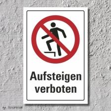 """Verbotsschild """"Aufsteigen verboten"""", DIN ISO..."""
