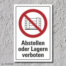 """Verbotsschild """"Abstellen oder lagern verboten"""",..."""