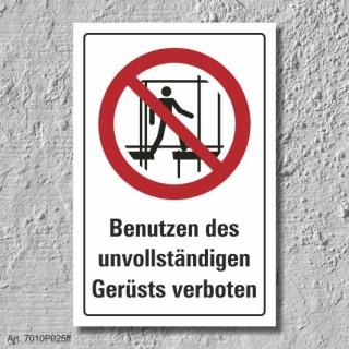 """Verbotsschild """"Benutzen des Gerüsts verboten"""", DIN ISO 7010, 3 mm Alu-Verbund"""