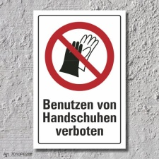 "Verbotsschild ""Handschuhe verboten"", DIN ISO..."