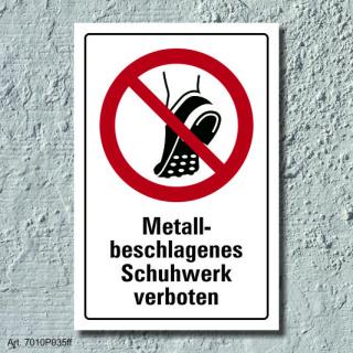 """Verbotsschild """"Metallbeschlagenes Schuhwerk verboten"""", DIN ISO 7010, 3 mm Alu-Verbund"""