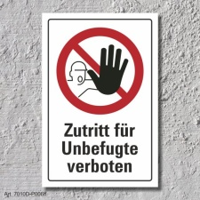 """Verbotsschild """"Zutritt für Unbefugte..."""