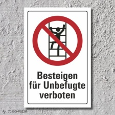 """Verbotsschild """"Besteigen für Unbefugte..."""
