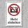 """Verbotsschild """"Nicht abdecken"""", DIN ISO 7010, 3 mm Alu-Verbund"""