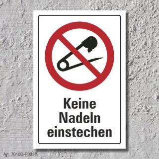 """Verbotsschild """"Keine Nadeln einstechen"""", DIN ISO 7010, 3 mm Alu-Verbund"""