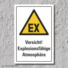 """Warnschild """"Explosionsfähige..."""