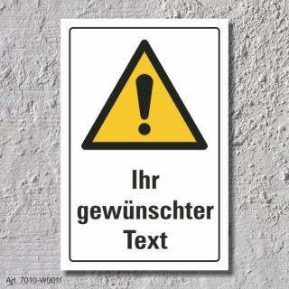 """Warnschild """"Ihr gewünschter Text"""", DIN ISO 7010, 3 mm Alu-Verbund"""