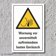 """Warnschild """"Unvermittelt laute Geräusche"""",..."""