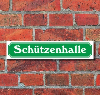"""Schild im Straßenschild-Design """"Schützenhalle"""" - 3 mm Alu-Verbund - 52 x 11 cm"""