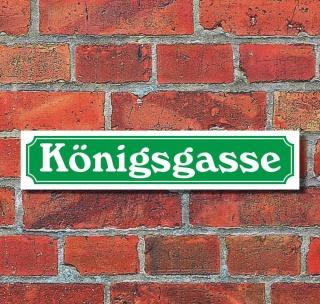 """Schild im Straßenschild-Design """"Königsgasse"""" - 3 mm Alu-Verbund - 52 x 11 cm"""