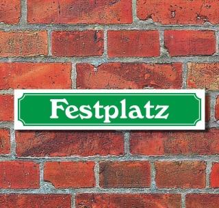 """Schild im Straßenschild-Design """"Festplatz"""" - 3 mm Alu-Verbund - 52 x 11 cm"""