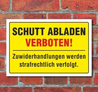 """Schild """"Schutt abladen verboten"""", 3 mm Alu-Verbund"""