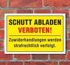 """Schild """"Schutt abladen verboten"""", 3 mm..."""