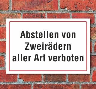 """Schild """"Abstellen, Zweiräder verboten"""", 3 mm Alu-Verbund"""