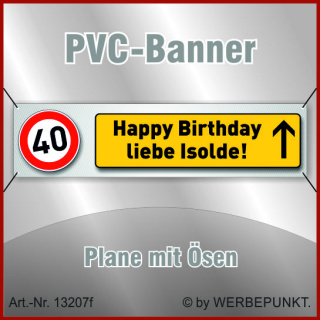 40. Geburtstag, Banner, Plane, Geschenk, Überraschung 200x50 cm mit 4 Ösen