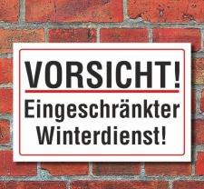 Schild Vorsicht Eingeschränkter Winterdienst, 3 mm...