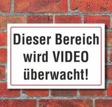 Schild Dieser Bereich wird Video überwacht, 3 mm...