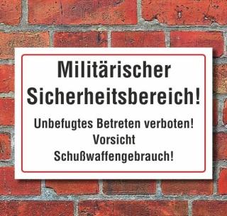 Schild Militärischer Sicherheitsbereich Schusswaffen, 3 mm Alu-Verbund