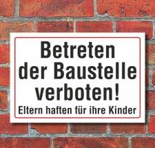 Schild Betreten der Baustelle verboten, 3 mm Alu-Verbund...