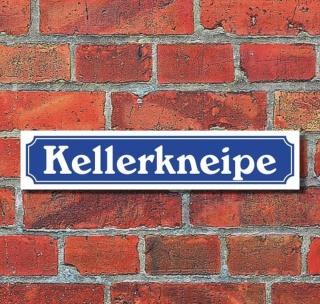 """Schild im Straßenschild-Design """"Kellerkneipe"""" - 3 mm Alu-Verbund - 52 x 11 cm"""