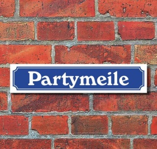 """Schild im Straßenschild-Design """"Partymeile"""" - 3 mm Alu-Verbund - 52 x 11 cm"""