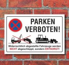 """Schild """"Parken verboten, entsorgen, lustig,..."""