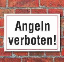 Schild Angeln verboten, 3 mm Alu-Verbund  300 x 200 mm