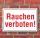 Schild Rauchen verboten, 3 mm Alu-Verbund