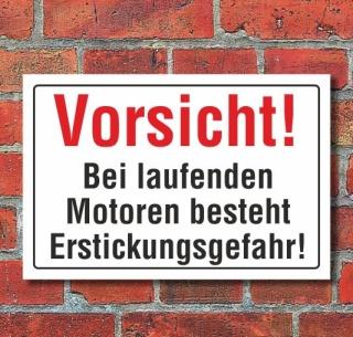 Schild Vorsicht bei laufenden Motoren, Erstickungsgefahr, 3 mm Alu-Verbund