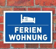 """Schild """"Ferienwohnung"""", 3 mm Alu-Verbund  450 x..."""