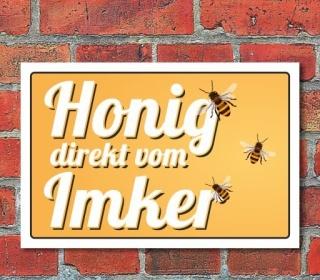 """Schild """"Honig direkt vom Imker"""", 3 mm Alu-Verbund"""