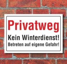 Schild Privatweg, kein Winterdienst, 3 mm Alu-Verbund...