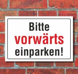 Schild Bitte vorwärts einparken, 3 mm Alu-Verbund