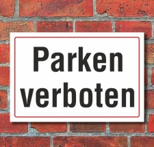 Schild Parken verboten, 3 mm Alu-Verbund